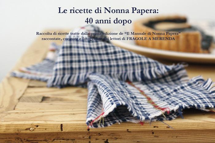 Manuale di Nonna Papera: il pdf con le ricette dei lettori di FRAGOLE A MERENDA!
