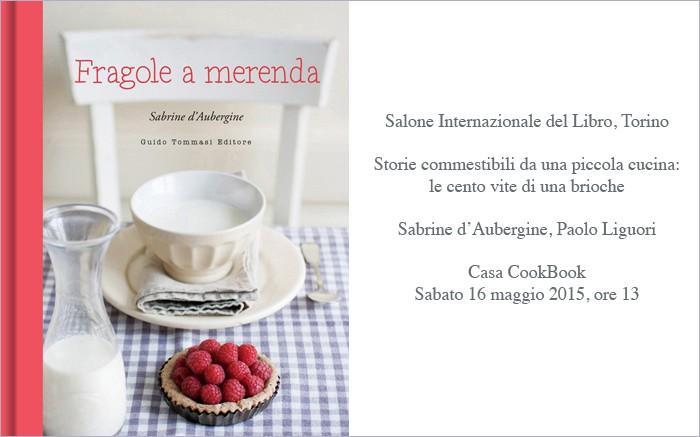 FRAGOLE A MERENDA: Sabrine d'Aubergine al Salone del Libro, Tori